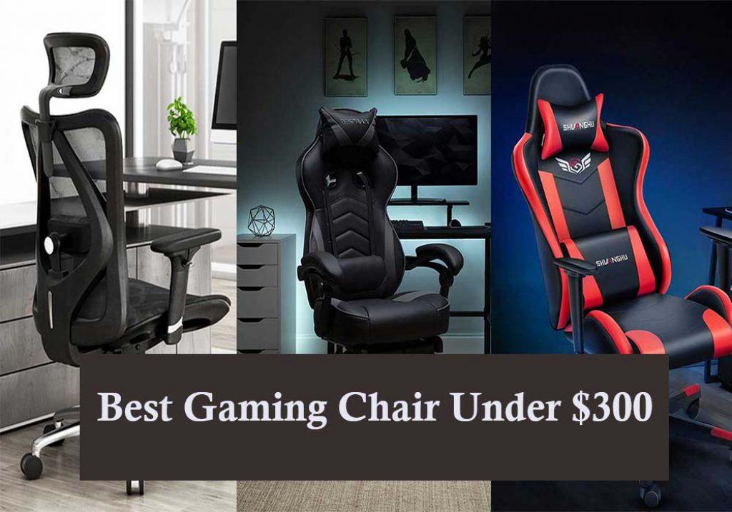 Best Gaming chair under 300