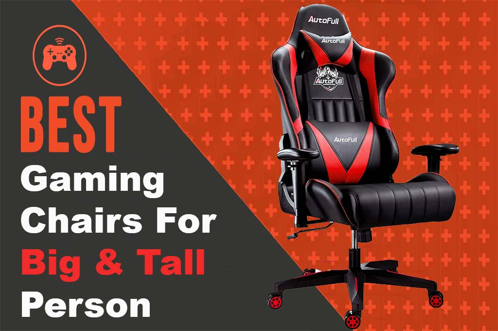 best gaming chairs for big and tall persons