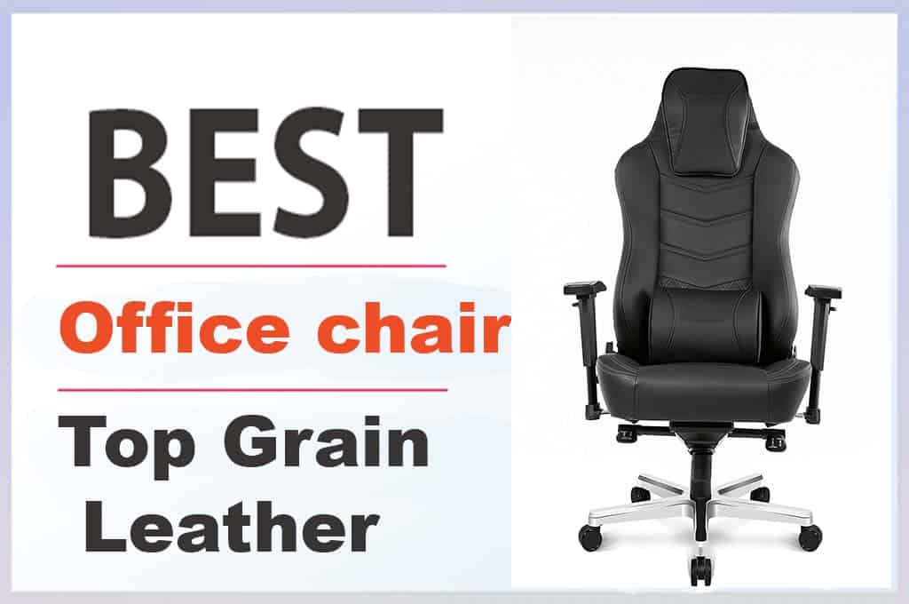 Best Top Grain Leather Office Chair In 2021
