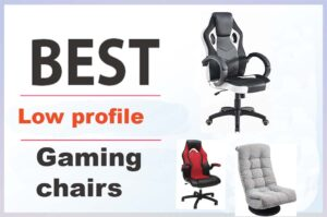 low profile gaming chair