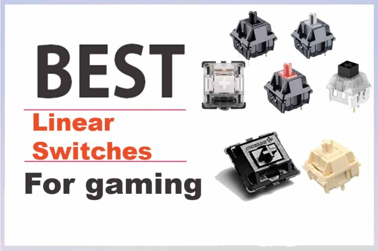 best linear Switches for keyboard